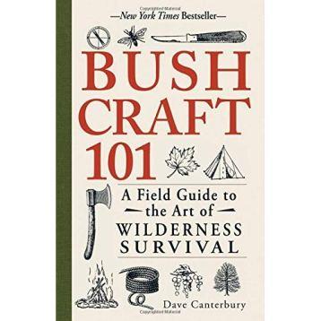 Bushcrafting wilderness survival manual